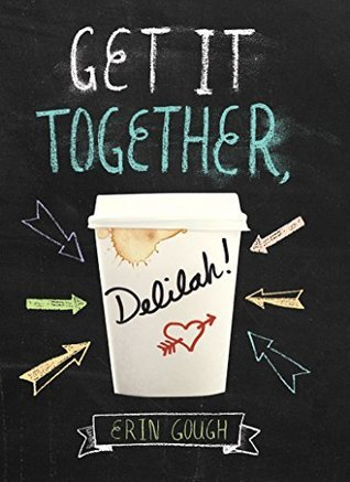 A white coffee cup that says 'Delilah!' and has a heart with an arrow through it. The background is a black chalkboard and the rest of the title is written in chalk, and chalk arrows point to the cup.