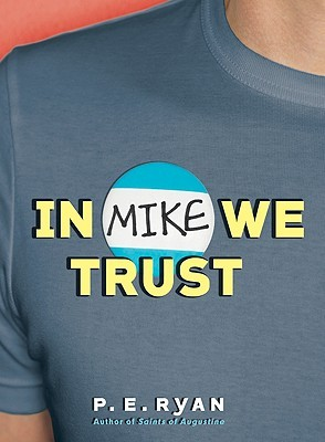 A blue t-shirt as a nametag that says MIKE