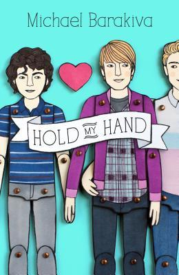 Book cover showing three characters as paper dolls, one with his arm around the waist of a guy holding hands with another.